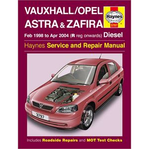 Haynes DIY Workshop Manuals, Vauxhall/Opel Astra & Zafira Diesel (Feb 98 - Apr 04) R to 04 Reg, Haynes