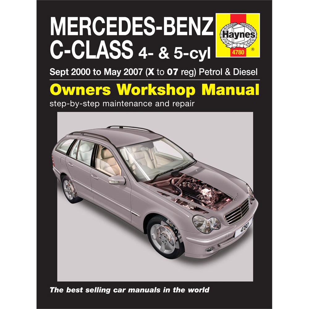 Haynes Manual, Mercedes-Benz C-Class Petrol & Diesel Sept 2000 - May 2007  Covers C160, C180, C200, C220, C230 & C270 Saloon, Estate & Coupe (W203  series), ...